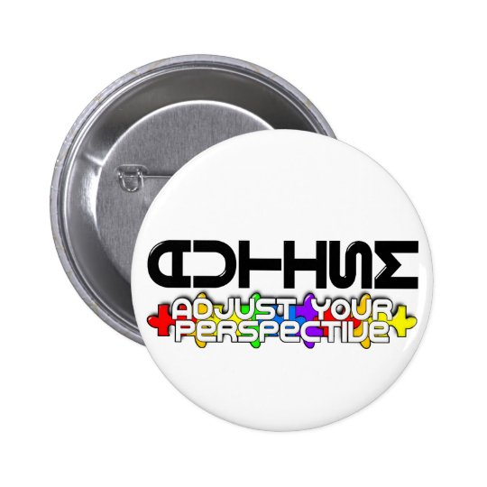 Adjust Your Perspective Pinback Button