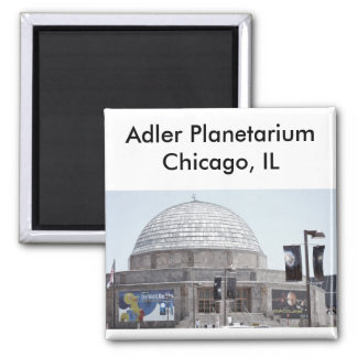 Adler Planetarium - Chicago, IL Refrigerator Magnet