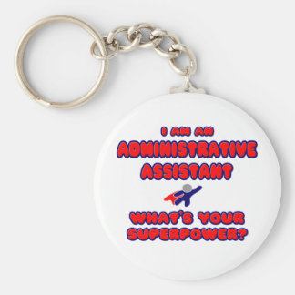 Admin Assistant .. What's Your Superpower? Basic Round Button Keychain