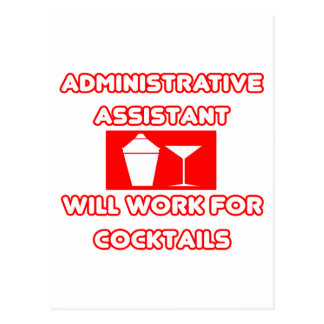 Admin Asst...Will Work For Cocktails Post Cards