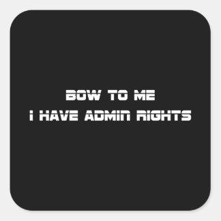 Admin Rights Square Sticker