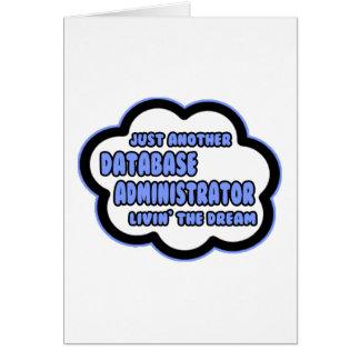 Administrador de base de datos. Livin el sueño Felicitaciones