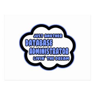 Administrador de base de datos. Livin el sueño Tarjeta Postal