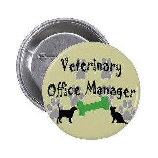 Administrador de oficinas veterinario pin redondo de 2 pulgadas