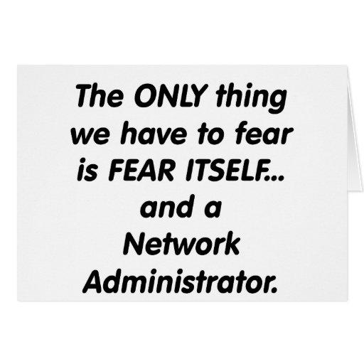 administrador de red del miedo tarjeta de felicitación