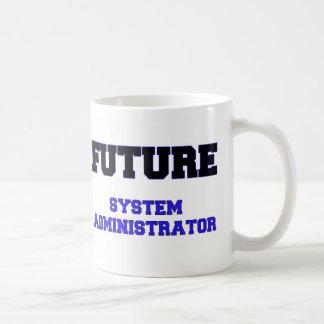 Administrador de sistema futuro tazas
