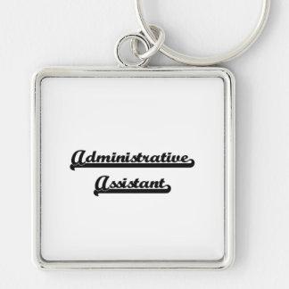 Administrative Assistant Artistic Job Design Silver-Colored Square Keychain
