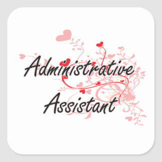 Administrative Assistant Artistic Job Design with Square Sticker