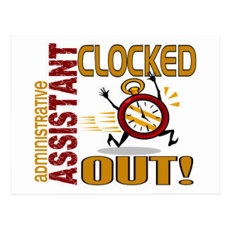 Administrative Assistant Clocked Out Postcard