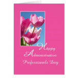 Administrative Assistant Day Card -- Pink Tulips