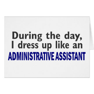 ADMINISTRATIVE ASSISTANT During The Day Card
