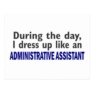 ADMINISTRATIVE ASSISTANT During The Day Postcard