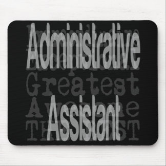 Administrative Assistant Extraordinaire Mouse Pad