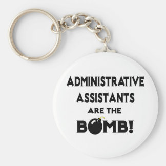Administrative Assistants Are The Bomb! Basic Round Button Keychain