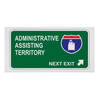 Administrative Assisting Next Exit Poster