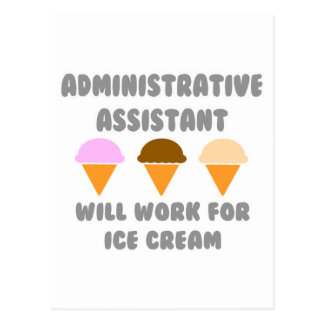 Administrative Asst ... Will Work For Ice Cream Postcards