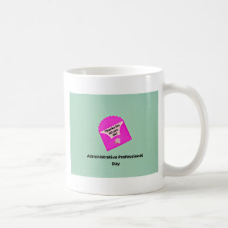 Administrative Professional Day Coffee Mug