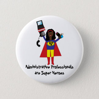 Administrative Professional Super Hero (African Am Button