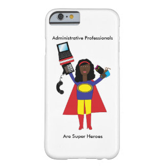 Administrative Professional SuperHero African Amer Barely There iPhone 6 Case