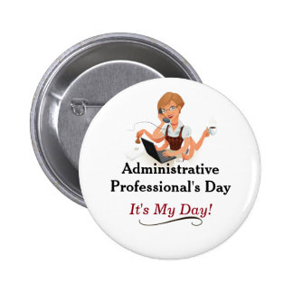 Administrative Professional's Day Pin! Button