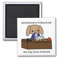 Administrative Professionals Doggone Awesome Dog M Magnet