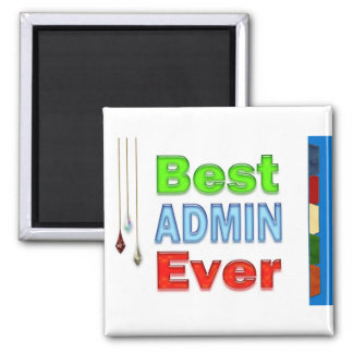 Administrative Professionals Gifts Magnet