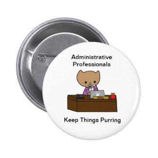 Administrative Professionals Keep Things Purring Pins