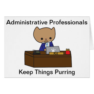 Administrative Professionals Keep Things Purring M Greeting Cards