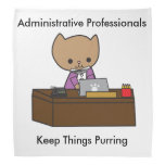 Administrative Professionals Keep Things Purring Kerchief
