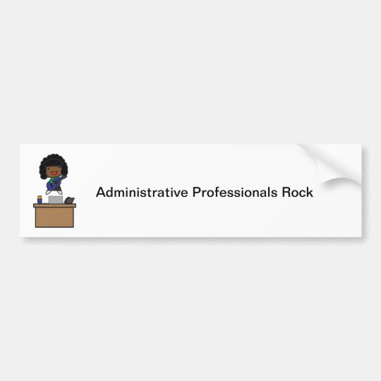 Administrative Professionals Rock (African America Bumper Sticker