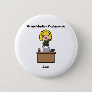Administrative Professionals Rock (Blonde) Button