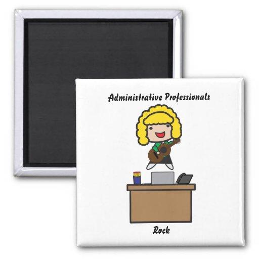 Administrative Professionals Rock (Blonde) Magnet