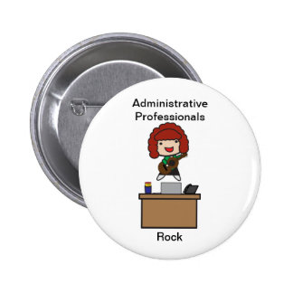 Administrative Professionals Rock (Red Haired) Button