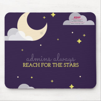 Admins Always Reach for the Stars Mouse Pad