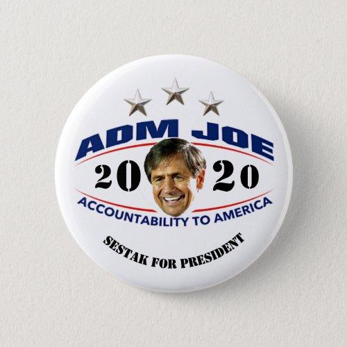 Admiral Joe Sestak for President Button