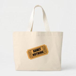 Admit Nothing Ticket Large Tote Bag