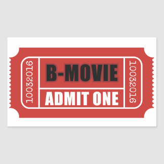 Admit One - B-Movie Ticket Rectangular Sticker