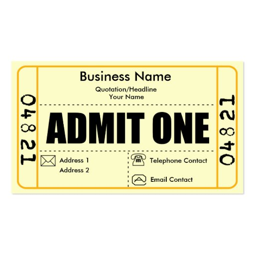 Admit One Circus Ticket Template Admit one business card