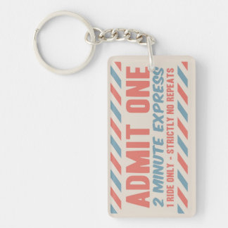 Admit One Acrylic Key Chain