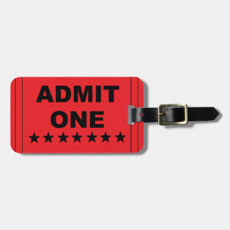 """Admit One"" Luggage Tag"