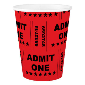 """""""Admit One Ticket"""" Paper Cups"""