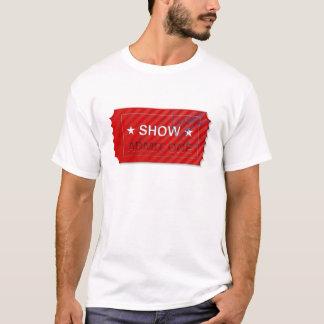 Admit One Ticket T-Shirt