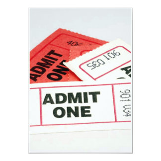 ADMIT ONE W/ TICKETS TO ANY PARTY OR OCCASION CARD