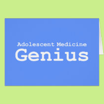 Adolescent Medicine Genius Gifts Card