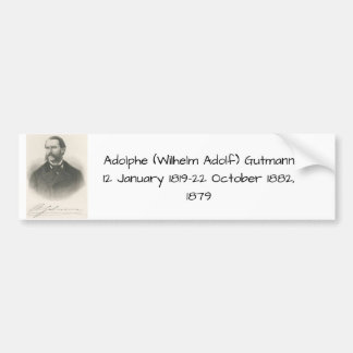 Adolphe (wilhelm Adolf) Gutmann Bumper Sticker