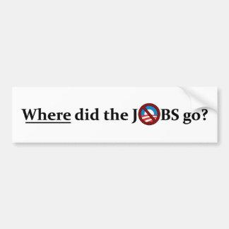 ¿Adónde los TRABAJOS fueron? ningún Obama Pegatina Para Auto