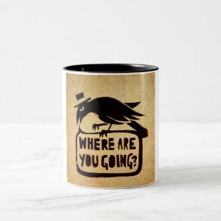 ¿Adónde usted va? Taza