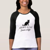 Adopt a cat save a life shirt for animal welfare