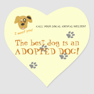 Adopt a dog!-Animal Shelter/Rescue Heart Sticker