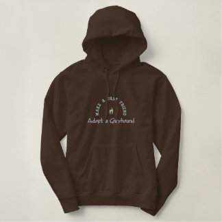 Adopt a Greyhound and Make a Fast Friend Embroidered Hoodie